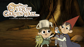 Over the Garden Wall: Season 1