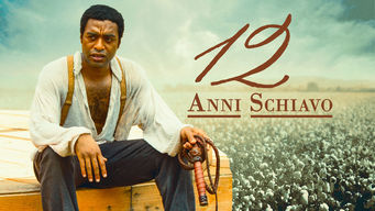 Is 12 Years A Slave 2013 On Netflix Italy
