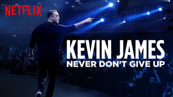 Kevin James: Never Don't Give Up