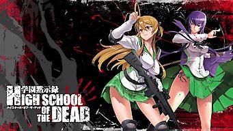 High School of the Dead: Season 1